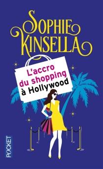 L'accro du shopping à Hollywood - SophieKinsella