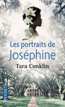 Les portraits de Joséphine - TaraConklin