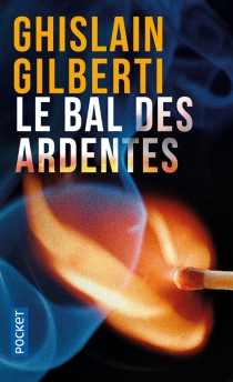 Le bal des ardentes - GhislainGilberti