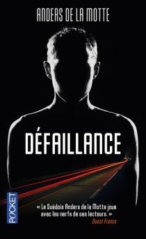 Défaillance - AndersDe La Motte