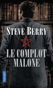 Le complot Malone - SteveBerry