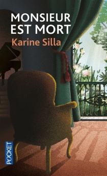 Monsieur est mort - KarineSilla