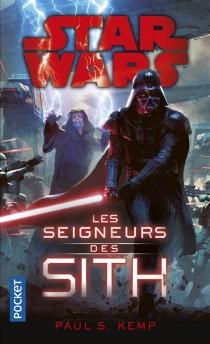 Les seigneurs des Sith - Paul S.Kemp