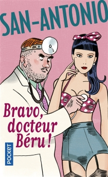 Bravo, docteur Béru !, n° 68 - San-Antonio