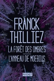 La forêt des ombres| L'anneau de Moebius - FranckThilliez