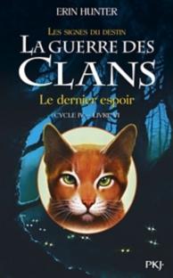La guerre des clans : les signes du destin : cycle 4