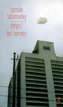Bingo| Les hernies - DamiánTabarovsky