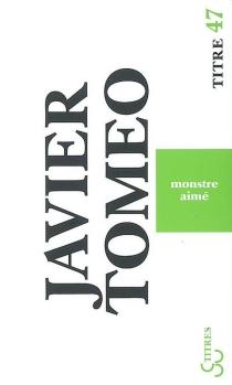 Monstre aimé - JavierTomeo