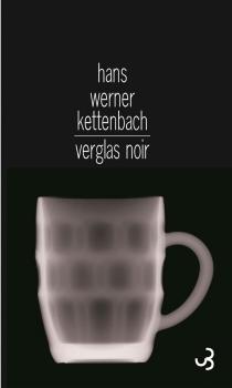 Verglas noir - Hans WernerKettenbach
