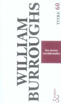 Les terres occidentales - William SewardBurroughs