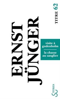 Visite à Godenholm| La chasse au sanglier - ErnstJünger