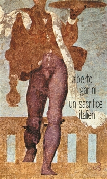 Un sacrifice italien - Alberto Garlini