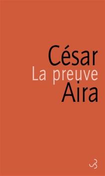 La preuve - CésarAira