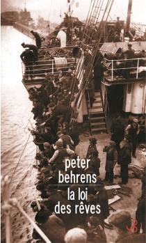 La loi des rêves - PeterBehrens