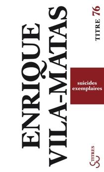 Suicides exemplaires - EnriqueVila-Matas