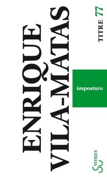 Imposture - EnriqueVila-Matas