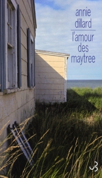 L'amour des Maytree - AnnieDillard