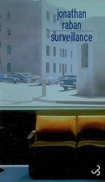 Surveillance - JonathanRaban