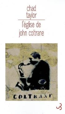 L'église de John Coltrane - ChadTaylor