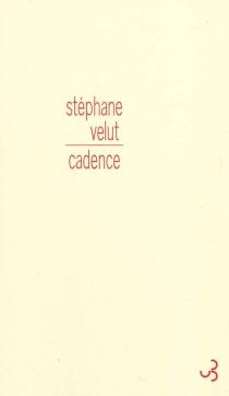 Cadence - StéphaneVelut
