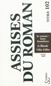 Le roman : hors frontières - Assises internationales du roman