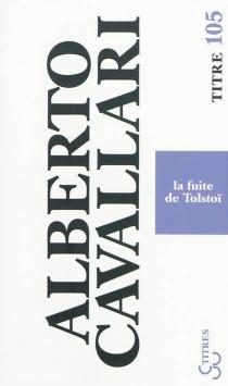 La fuite de Tolstoï - AlbertoCavallari