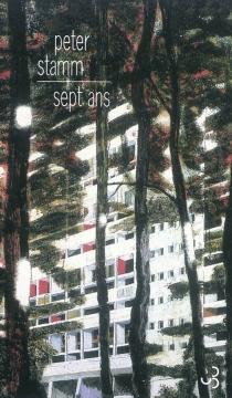Sept ans - PeterStamm