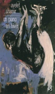 Un piano en hiver - AyeletShamir