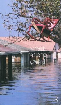 Waveland - FrederickBarthelme