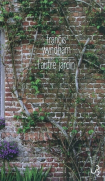 L'autre jardin - FrancisWyndham
