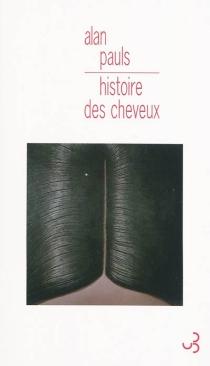 Histoire des cheveux - AlanPauls
