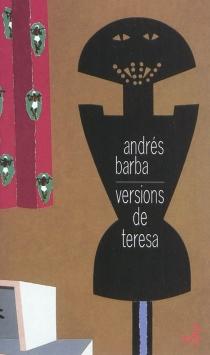 Versions de Teresa - AndrésBarba