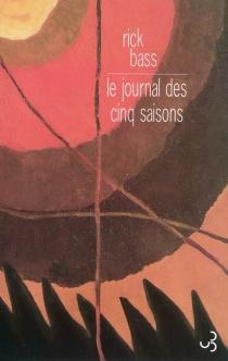 Le journal des cinq saisons - RickBass