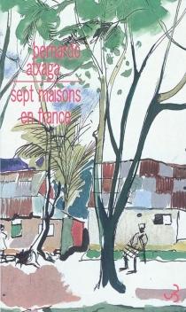 Sept maisons en France - BernardoAtxaga