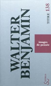 Images de pensée - WalterBenjamin