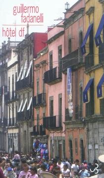 Hôtel DF - GuillermoFadanelli