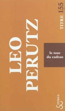 Le tour du cadran - LeoPerutz