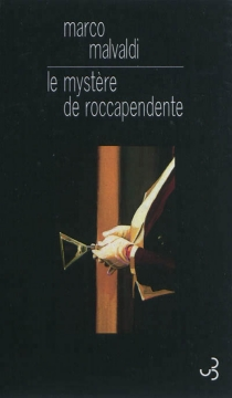 Le mystère de Roccapendente - MarcoMalvaldi