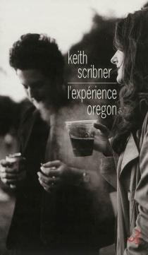L'expérience Oregon - KeithScribner