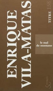 Le mal de Montano - EnriqueVila-Matas