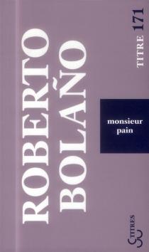 Monsieur Pain - RobertoBolano