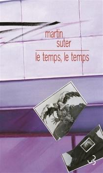 Le temps, le temps - MartinSuter
