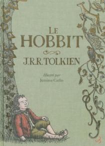 Le Hobbit ou Un aller et retour - John Ronald ReuelTolkien