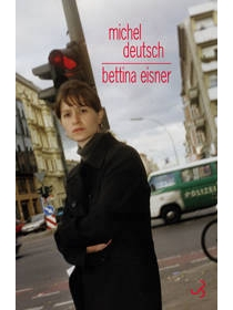 Bettina Eisner - Michel Deutsch