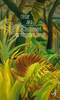 Le testament du magicien Ténor - CésarAira