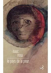 Le pays de la peur - IsaacRosa