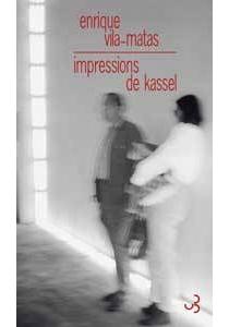 Impressions de Kassel - EnriqueVila-Matas