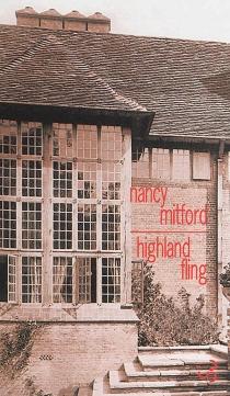 Highland fling - NancyMitford