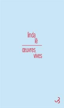 Oeuvres vives - LindaLê