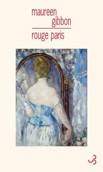 Rouge Paris - MaureenGibbon